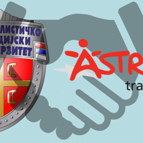 ASTRA and University of Criminal Investigation and Police Studies signed Cooperation Agreement
